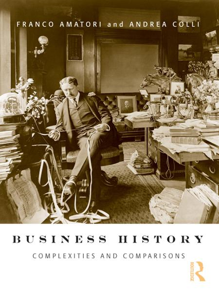 Business History Complexities and Comparisons