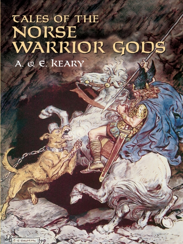 Tales of the Norse Warrior Gods: The Heroes of Asgard By: Annie Keary,L. P. Gorkov