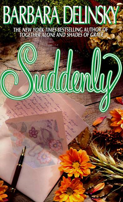 Suddenly By: Barbara Delinsky