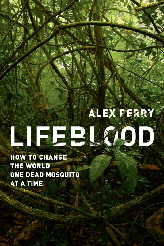 Lifeblood By: Alex Perry