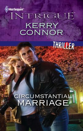 Circumstantial Marriage By: Kerry Connor