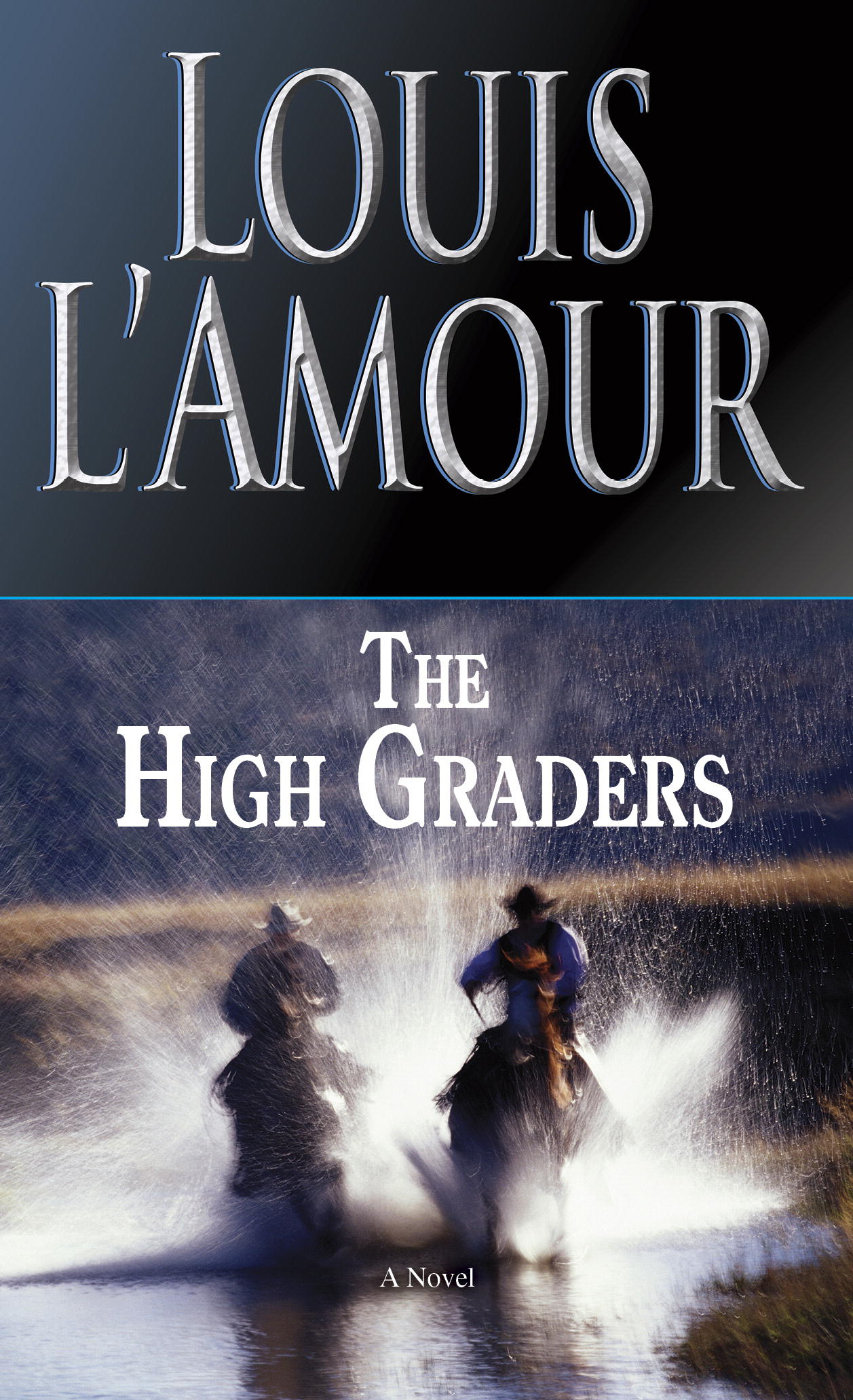 The High Graders By: Louis L'Amour