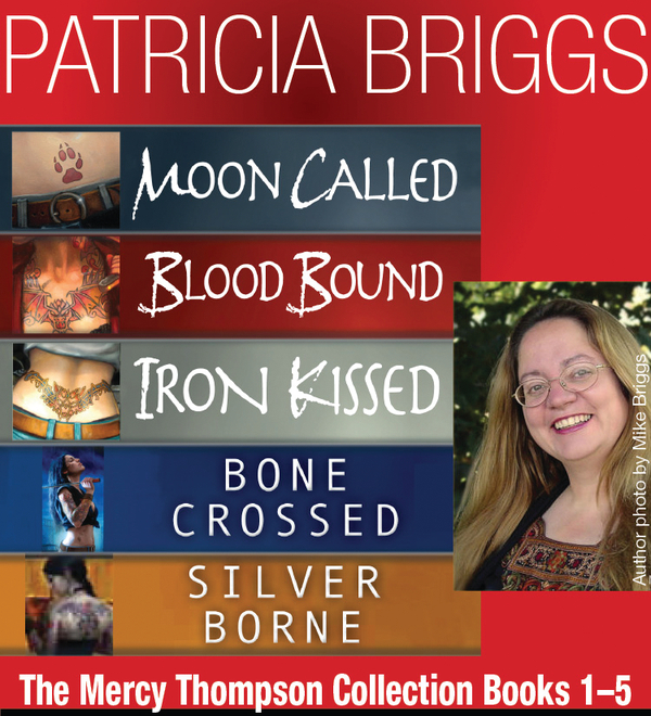 The MERCY THOMPSON COLLECTION Books 1-5 By: Patricia Briggs