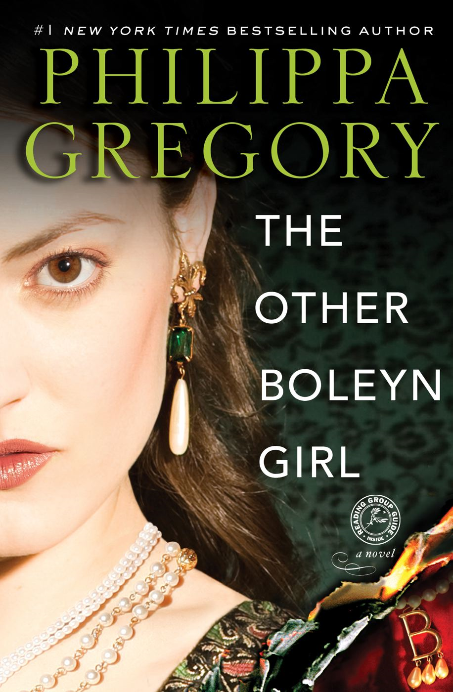 The Other Boleyn Girl By: Philippa Gregory