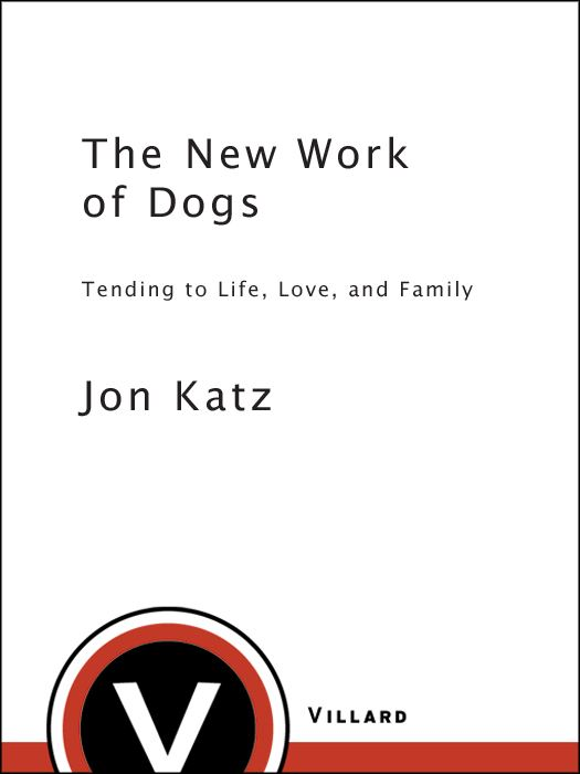 The New Work of Dogs By: Jon Katz