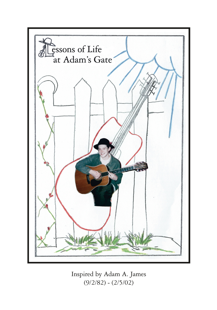 Lessons of Life at Adam's Gate