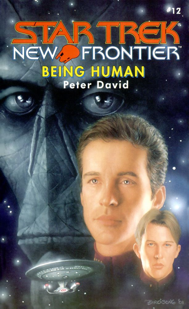 Star Trek: New Frontier: Being Human By: Peter David