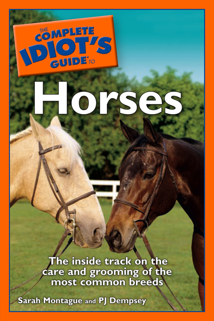 The Complete Idiot's Guide to Horses