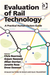 Evaluation Of Rail Technology: