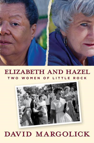 Elizabeth and Hazel By: David Margolick