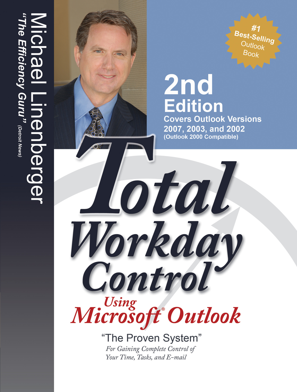 Total Workday Control Usin 2Ed By: Michael Linenberger