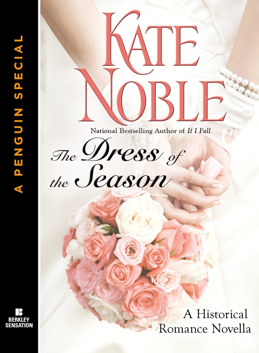 The Dress of the Season By: Kate Noble