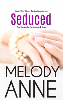 Seduced By: Melody Anne