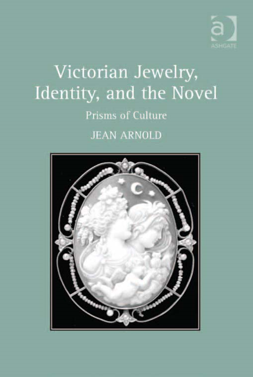 Victorian Jewelry, Identity, and the Novel