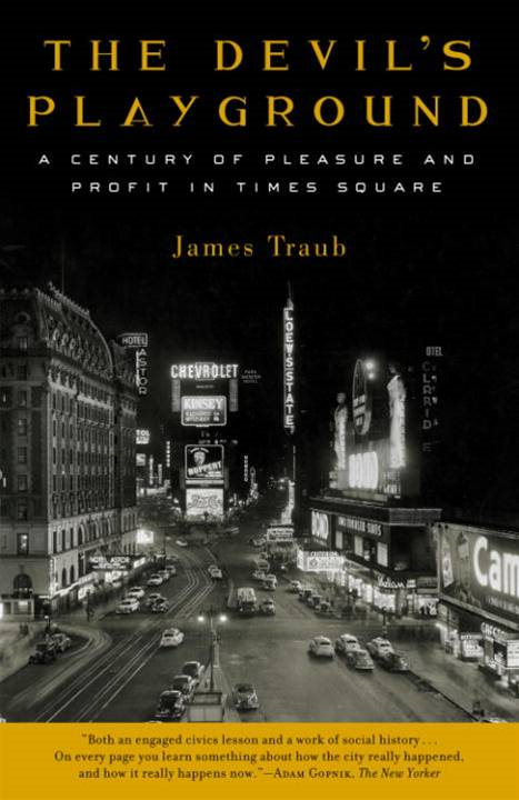 The Devil's Playground By: James Traub