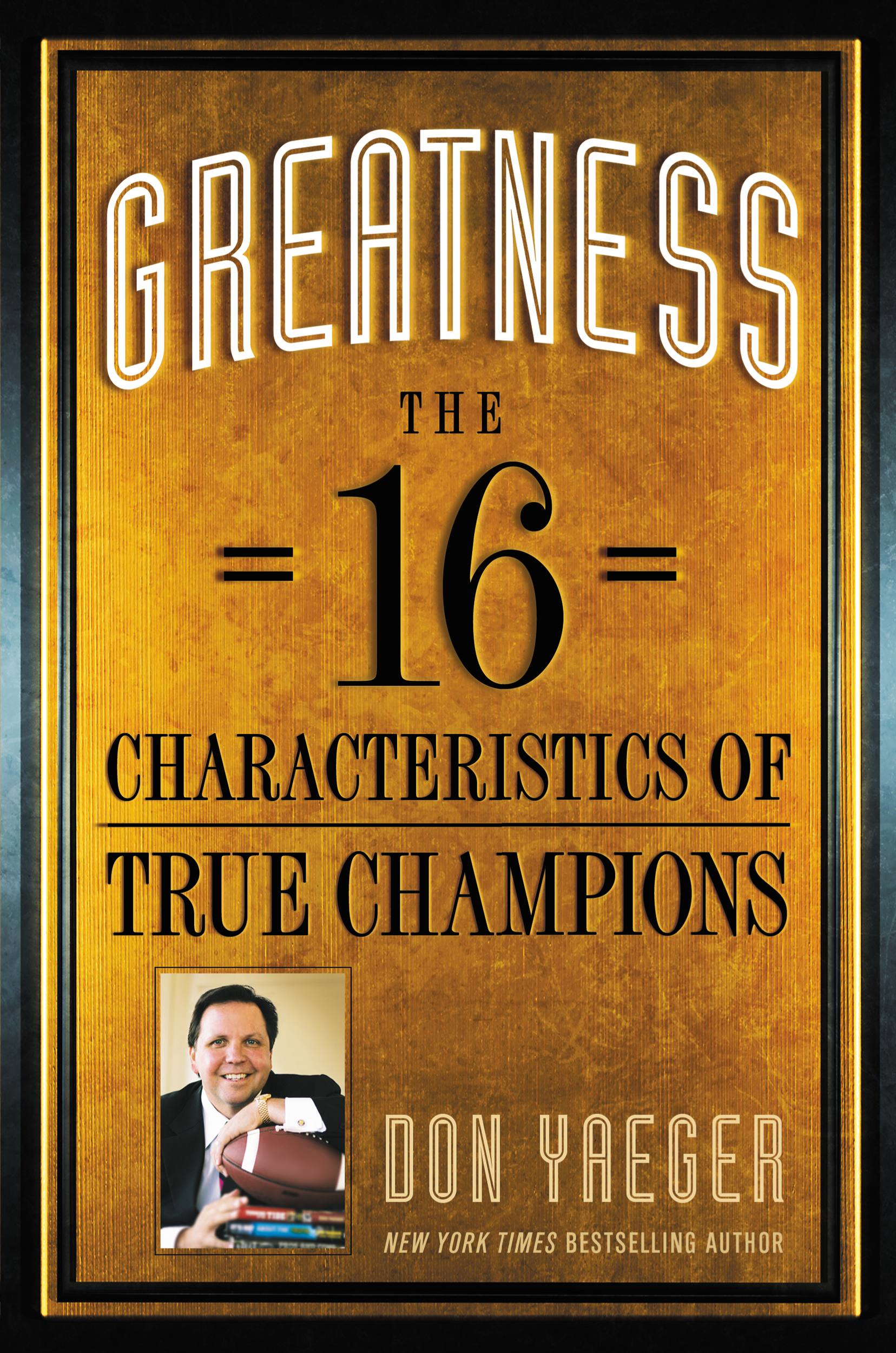 Greatness By: Don Yaeger