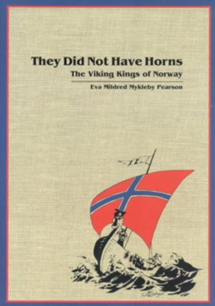 download They Did Not Have Horns: The Viking Kings of Norway book