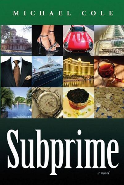 Subprime: A Novel
