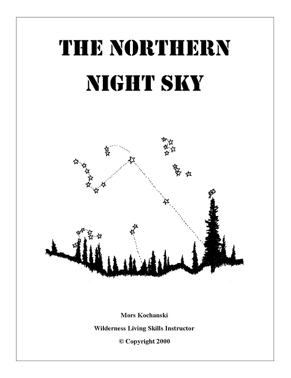 The Northern Night Sky By: Mors Kochanski