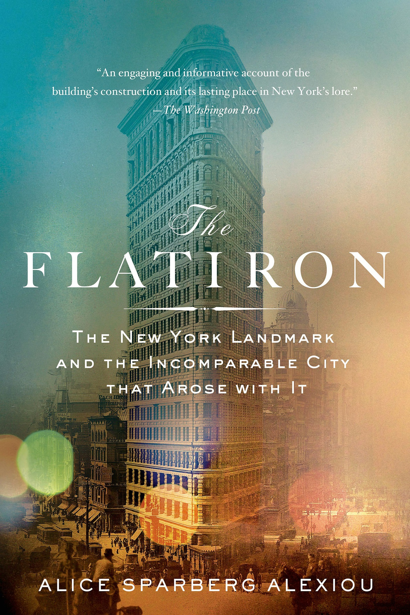 The Flatiron By: Alice Sparberg Alexiou