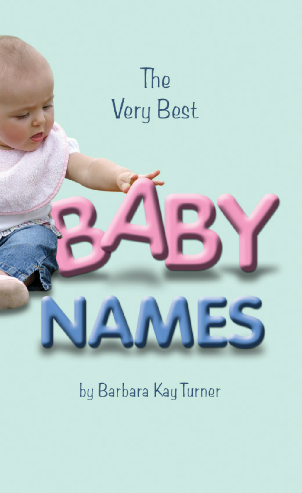 Very Best Baby Names