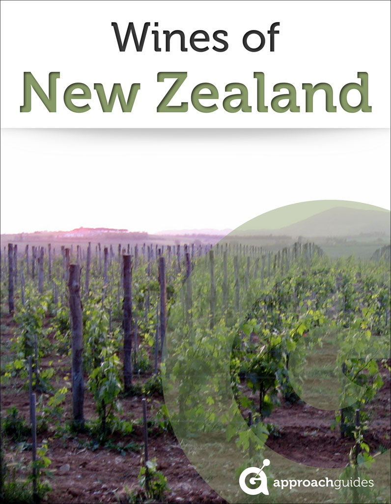 Wines of New Zealand (Guide to New Zealand Wine) By: Approach Guides,David Raezer,Jennifer Raezer