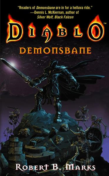 Diablo: Demonsbane By: Robert B. Marks