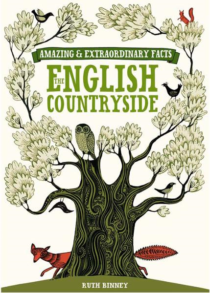 Amazing & Extraordinary Facts About the English Countryside