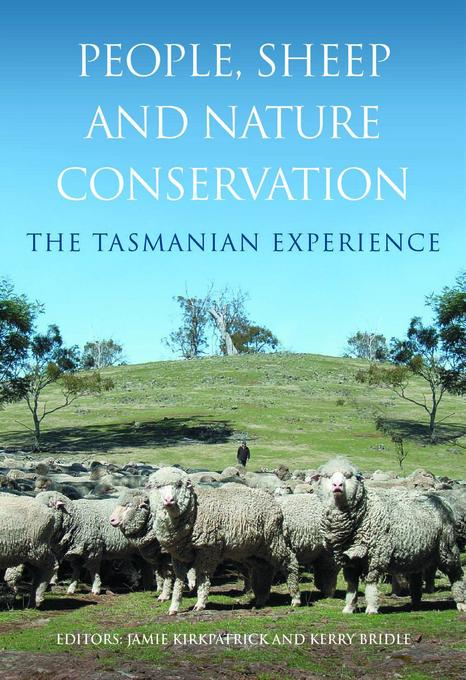 People, Sheep and Nature Conservation: The Tasmanian Experience