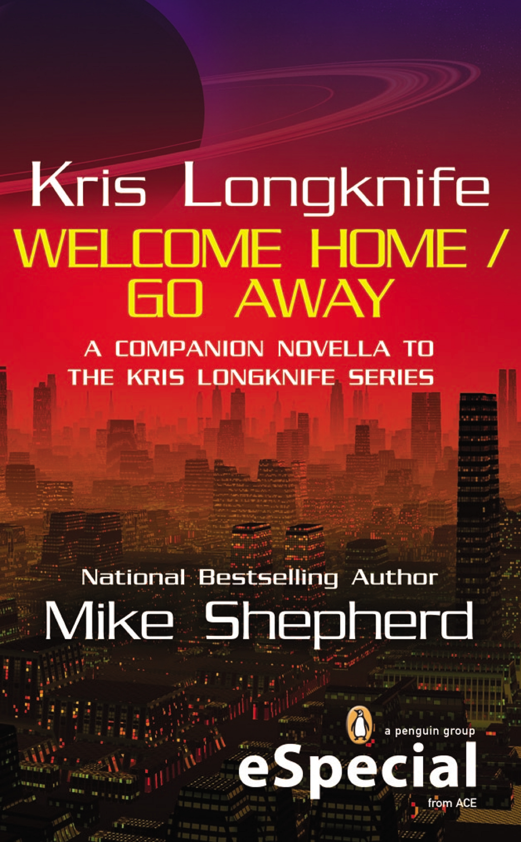 Kris Longknife: Welcome Home / Go Away By: Mike Shepherd