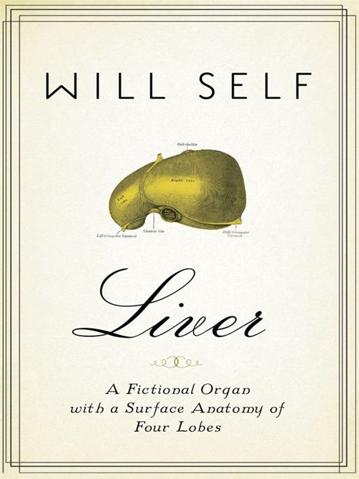 Liver By: Will Self