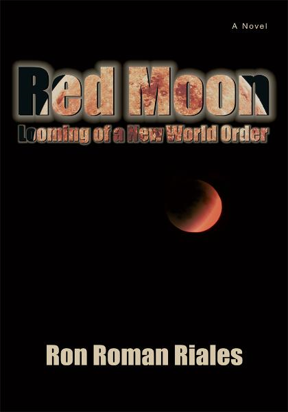 Red Moon By: Ron Riales