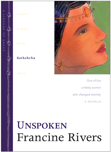 Unspoken By: Francine Rivers