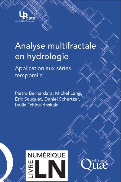 Analyse multifractale en hydrologie: Applications aux séries temporelles