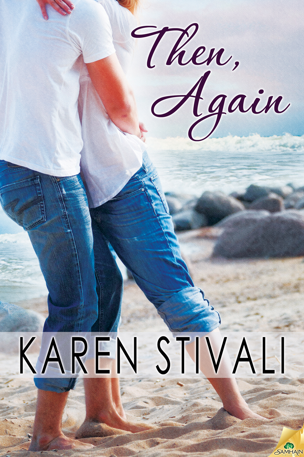 Then, Again By: Karen Stivali