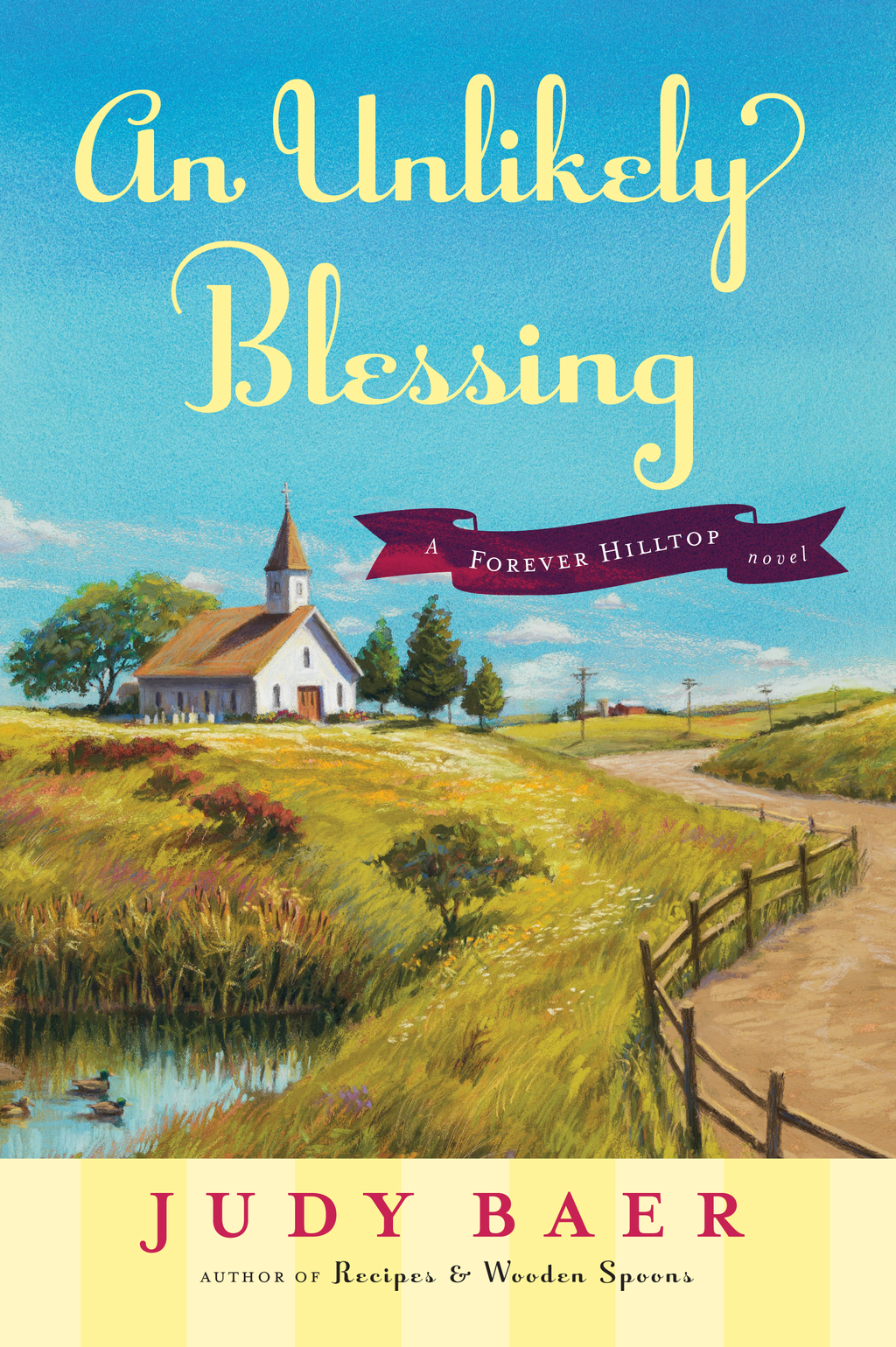 An Unlikely Blessing By: Judy Baer
