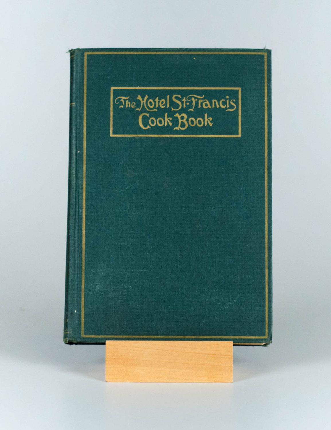 The Hotel ST Francis Cook Book