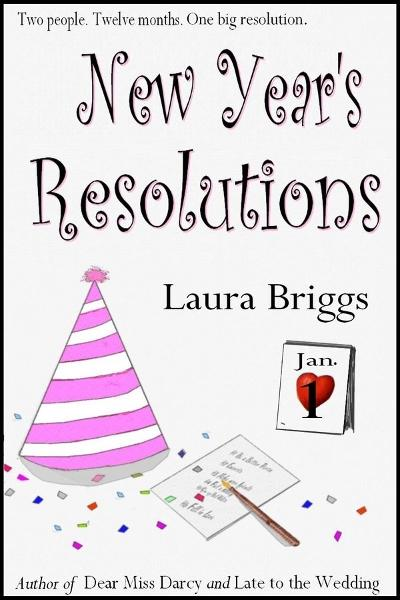New Year's Resolutions By: Laura Briggs