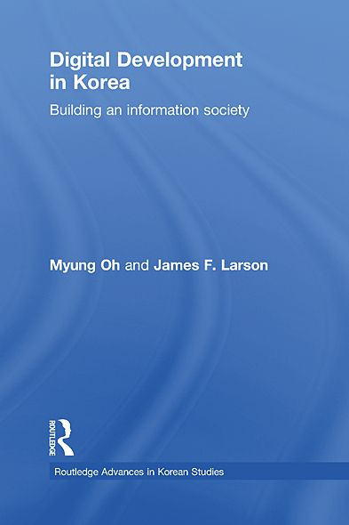 Digital Development in Korea: Building an Information Society