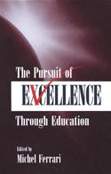 download The Pursuit of Excellence Through Education book
