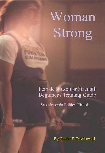 Woman Strong By: James F Pawlowski