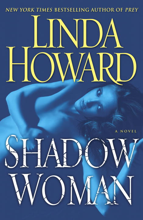 Shadow Woman By: Linda Howard