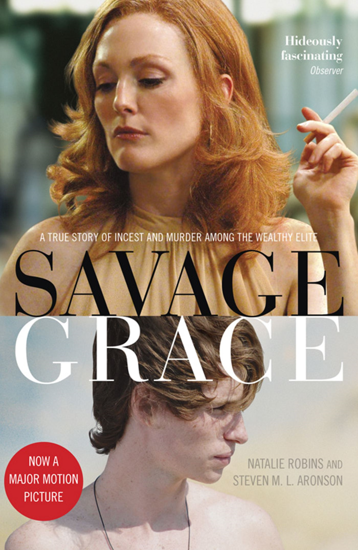 Savage Grace The True Story of a Doomed Family
