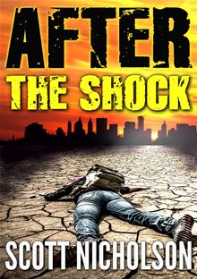 After: The Shock By: Scott Nicholson
