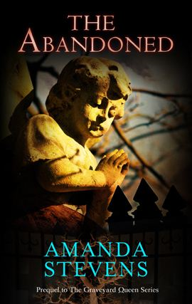 The Abandoned By: Amanda Stevens
