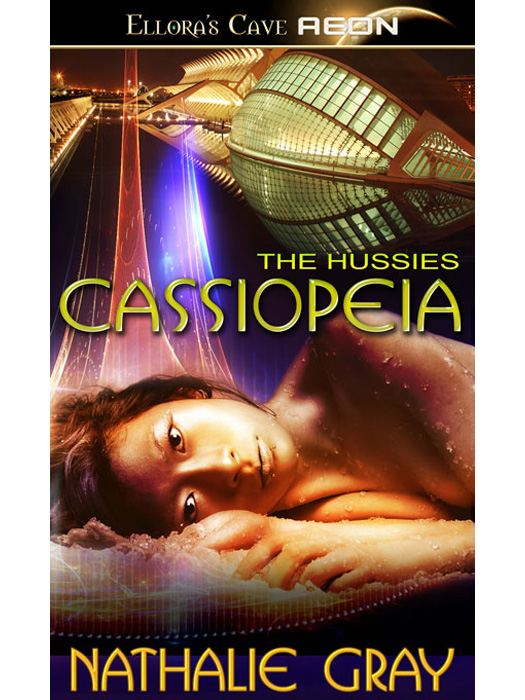 Cassiopeia (The Hussies) By: Nathalie Gray