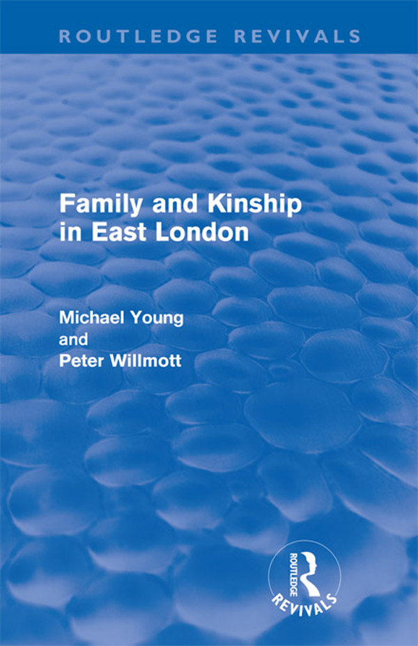 Family and Kinship in East London
