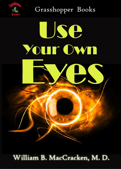Use Your Own Eyes