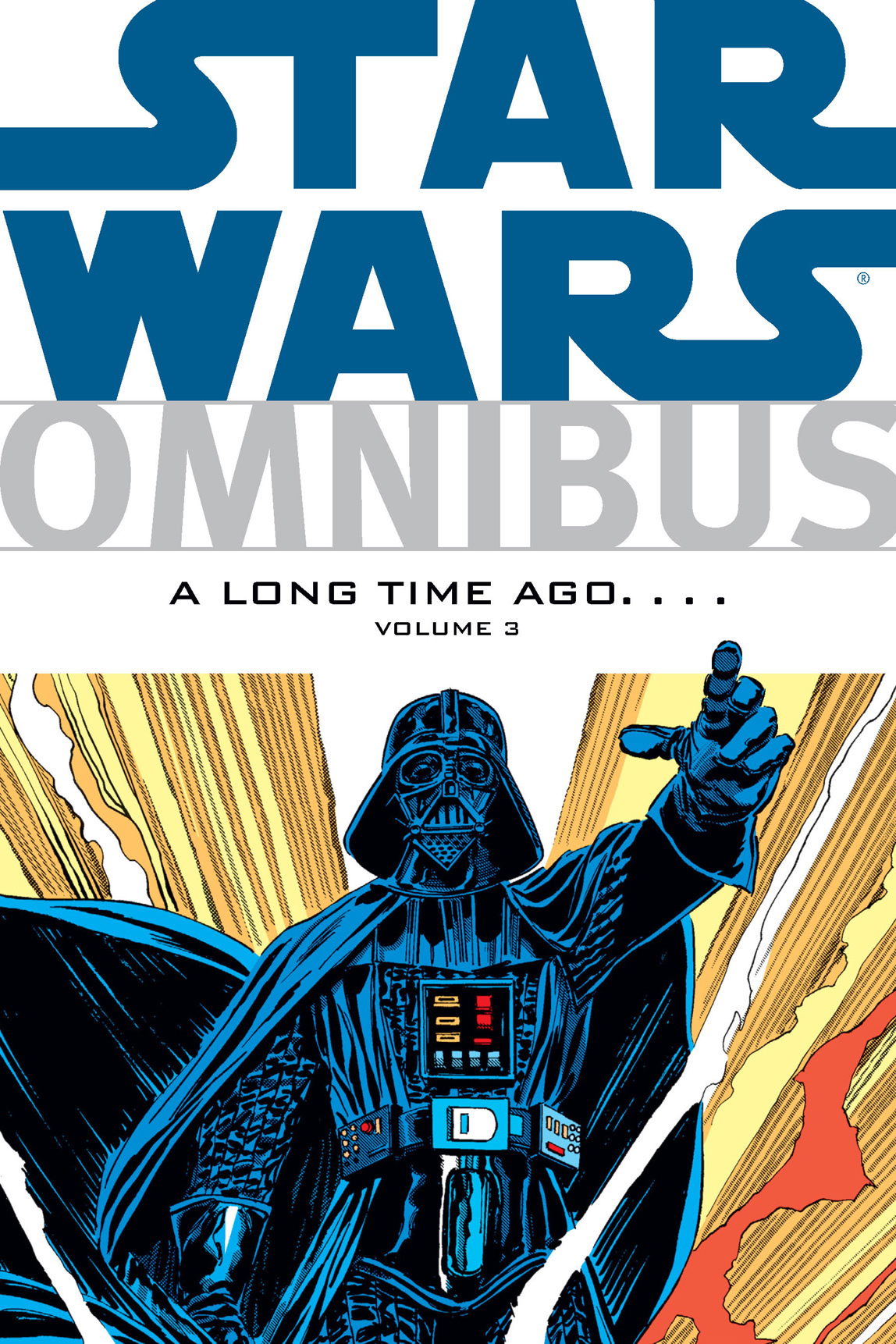 Star Wars Omnibus: A Long Time Ago. . . . Volume 3 By: Chris Claremont, Michael Fleisher, Archie Goodwin, David Michelinie, Walter Simonson, Walter Simonson (Penciller), Al Williamson (Penciller), Tom Palmer (Inker)