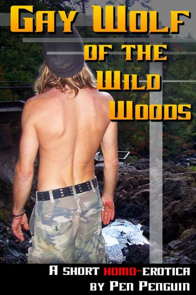 Gay Wolf of the Wild Woods (Homosexual paranormal erotic romance)